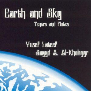 Yusef Lateef Quintet - Earth & Sky