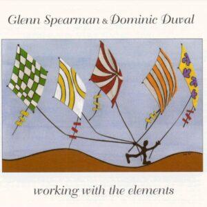 Glenn Spearman - Working With The Elements