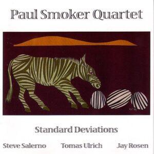 Paul Smoker Quartet - Standard Deviation