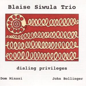 Blaise Siwula - Dialing Priveleges