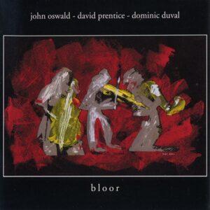 John Oswald - Bloor