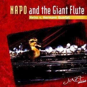 Heinz Hermann Quartet - Napo And The Giant Flute