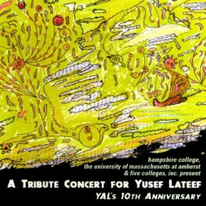 Yusef Lateef - A Tribute Concert For Yusef