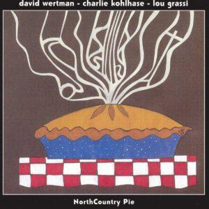 David Wertman - North Country Pie