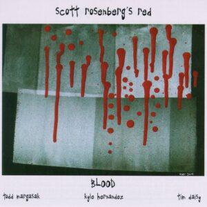 Scott Rosenberg - Red Blood