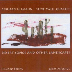 Gebhard Ullmann - Desert Songs