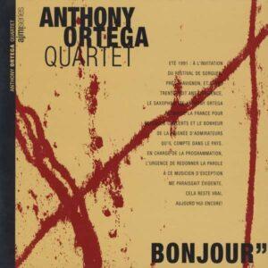 Anthony Ortega Quartet - Bonjour