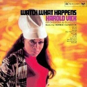 Harold Vick - Watch What Happens