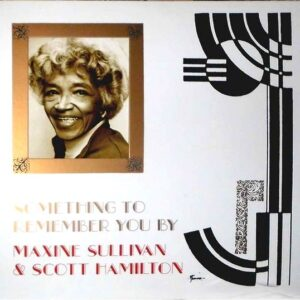 Maxine Sullivan - Something To Remember You By