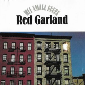 Red Garland - Wee Small Hours