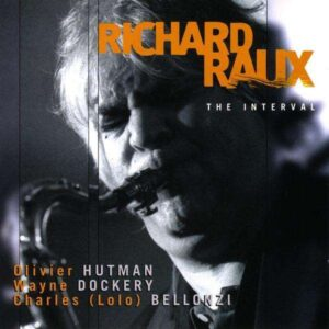 Richard Raux - The Interval
