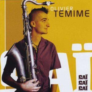 Olivier Temime - Sai Sai Sai