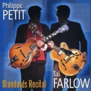 Philippe Petit - Standards Recital