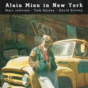 Alain Mion - Alain Mion In New York