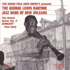 George Lewis & His Ragtime Jazz Band - The Oxford Series Vol.2