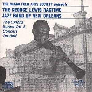 George Lewis & His Ragtime Jazz Band - The Oxford Series Vol.5