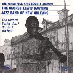 George Lewis & His Ragtime Jazz Band - The Oxford Series Vol.7