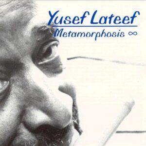 Yusef Lateef - Metamorphosis