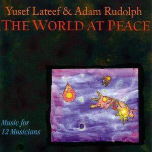 Yusef Lateef - World At Peace - Live
