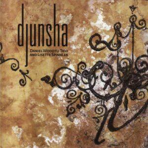 Daniel Woodtli - Djunsha