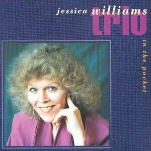 Jessica Williams Trio - In The Pocket