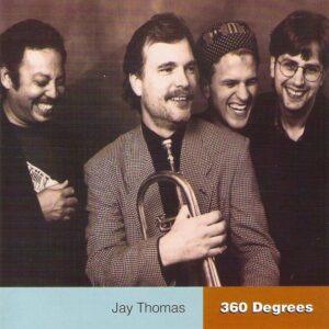 Jay Thomas - 360 Degrees