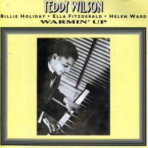 Teddy Wilson - Warming Up Vol. 2