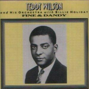 Teddy Wilson - Fine And Dandy Vol. 3