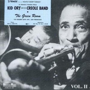 Kid Ory - At The Green Room Vol.2