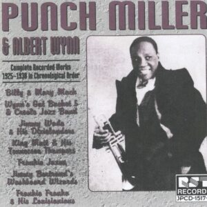 Punch Miller & Albert Wynn ‎– Complete Recorded Works 1925-1930 In Chronological Order