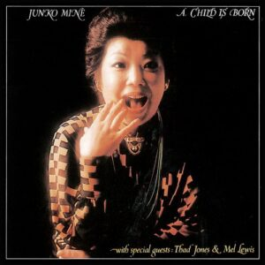 Junko Mine - A Child Is Born