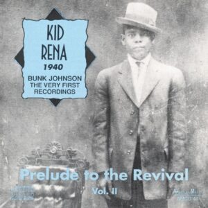 Kid Rena - Prelude To The Revival Vol.2 1940