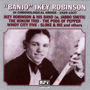 Ikey Robinson & His Band - Banjo Ikey Robinson Chronologic