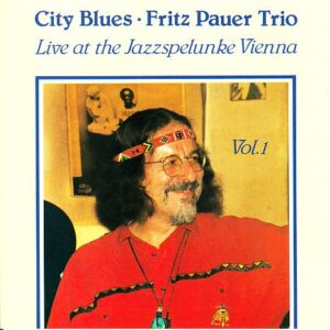 Fritz Pauer Trio - City Blues Vol.1