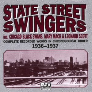 State Street Swingers - Complete Recorded Works 1936-37