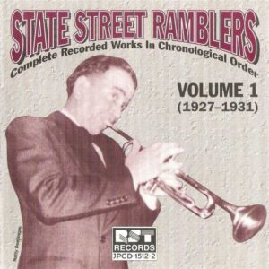 State Street Ramblers - Complete Recorded Works 1927-1931
