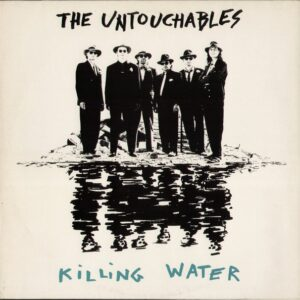 The Untouchables - Killing Water