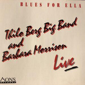 Thilo Berg Big Band - Live / Blues For Ella