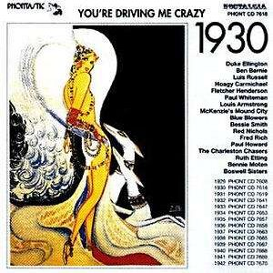 You're Driving Me Crazy 1930