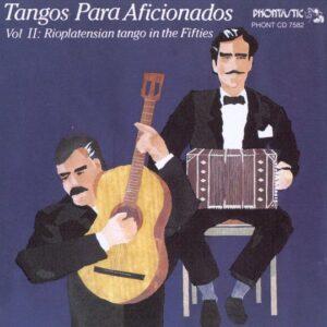 Rioplatensian Tango Vol.2