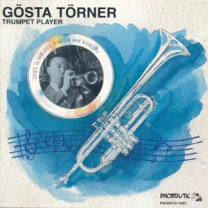 Gosta Torner - Trumpet Player