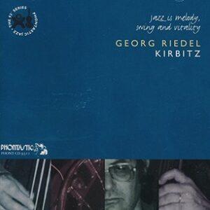 Georg Riedel - Kirbitz - Jazz Is Melody, Swing & Vitality