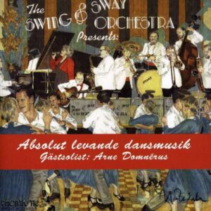Swing & Sway Orchestra - Absolut Levande Dansmusik