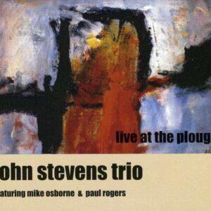 John Stevens Trio - Live At The Plough
