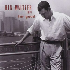 Ben Waltzer - For Good