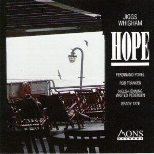 Jiggs Whigham - Hope