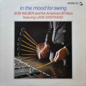 Bob Wilber & American Stars - I'm In The Mood For Swing
