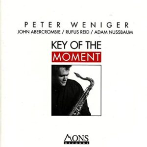 Peter Weniger - Key Of The Moment