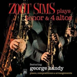 Zoot Sims - Plays Tenor And 4 Altos