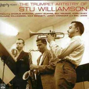 Stu Williamson - Trumpet Artistry Of